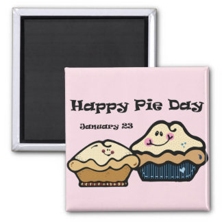 Pie Day January 23rd Magnet