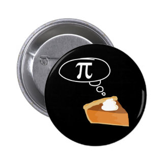 Pie Thinking of Pi 6 Cm Round Badge