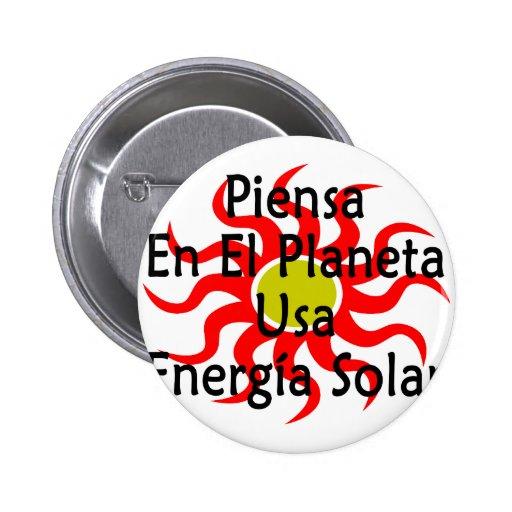 Piensa En El Planeta Usa Energia Solar 6 Cm Round Badge