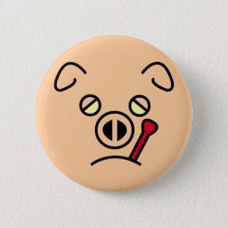 pig fever. 6 cm round badge