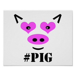 #Pig Poster