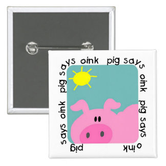 Pig Says Oink T-shirts and Gifts Pinback Buttons