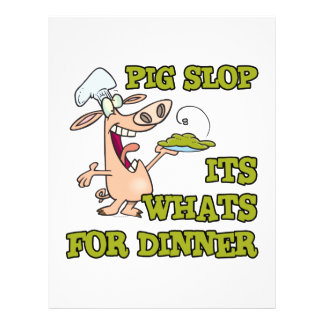 pig slop its whats for dinner funny cook cartoon 21.5 cm x 28 cm flyer