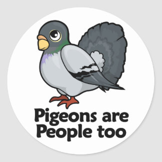 Pigeons are People too Round Sticker
