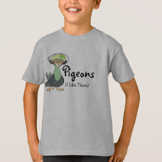 Pigeons (I Like Them) T-Shirt