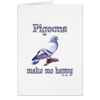 Pigeons Make Me Happy Card
