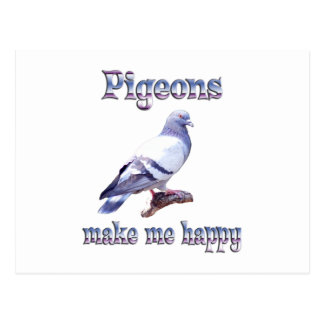 Pigeons Make Me Happy Postcard