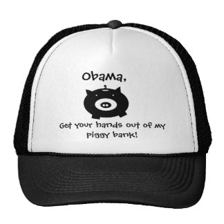 piggybank, Obama,, Get your hands out of my pig... Trucker Hat