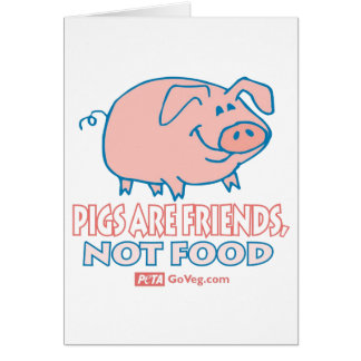 Pigs Are Friends Card