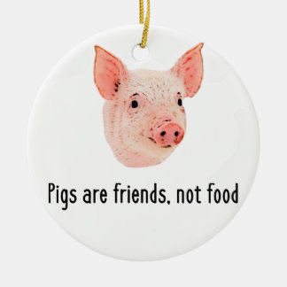 Pigs are friends, not food design christmas ornament