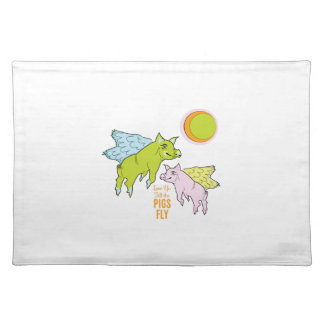 Pigs Fly Cloth Placemat