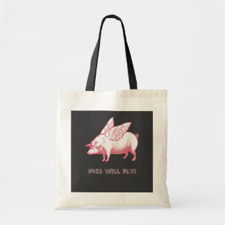 Pigs will fly! tote bag