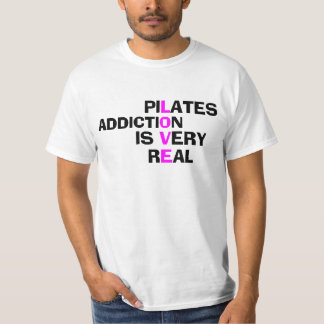 Pilates Addiction - Funny Pilates Shirt for Men
