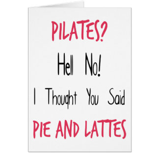 Pilates Funny Quote, Black and Pink Greeting Card