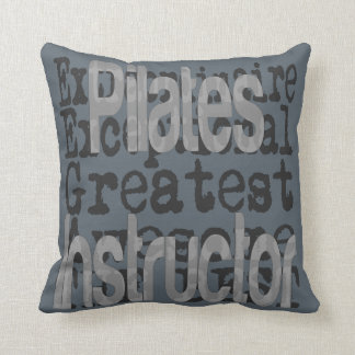Pilates Instructor Extraordinaire Cushion