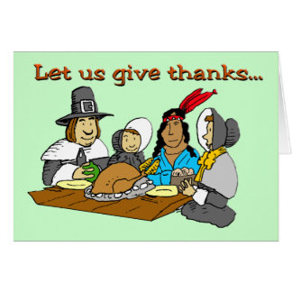 Pilgrims Give Thanks Card