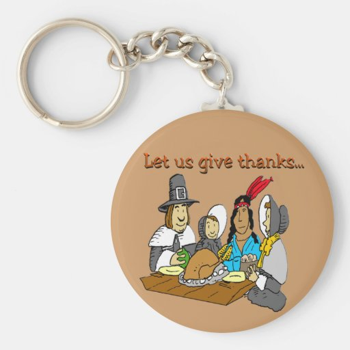 Pilgrims Give Thanks Keychains