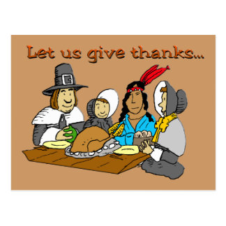 Pilgrims Give Thanks Post Cards