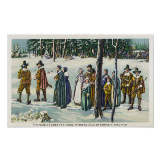 Pilgrims Going to Church in the Snow Scene Poster