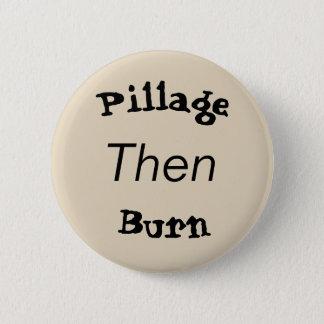 pillage then burn button
