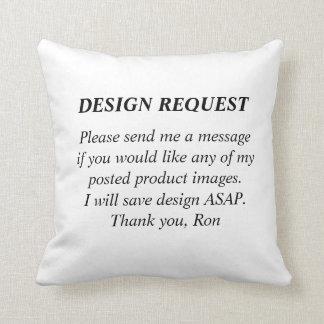 Pillow Design Request Cushion