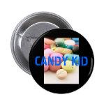 pills, CANDY KID Pin