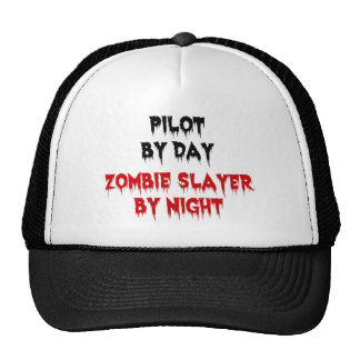 Pilot by Day Zombie Slayer by Night Trucker Hat