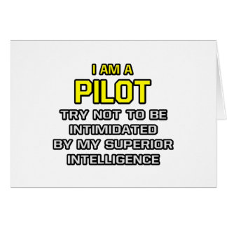 Pilot...Superior Intelligence Card