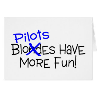 Pilots Have More Fun Card