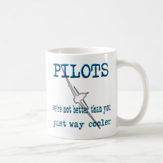 Pilots - We're not better than you Classic White Coffee Mug