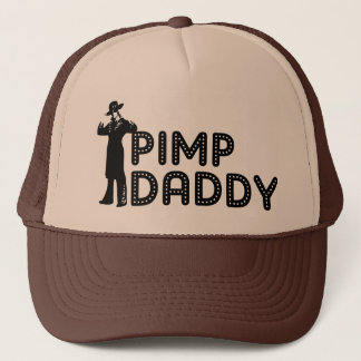 Pimp Daddy Trucker Hat