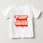 Pimp Juice -- Apparel Tees