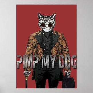 PIMP MY DOG POSTER