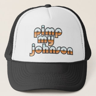 Pimp My Johnson Trucker Hat