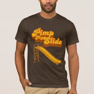 Pimp My Slide T-Shirt