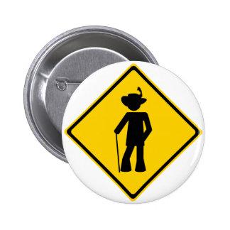 Pimp Road Sign 6 Cm Round Badge