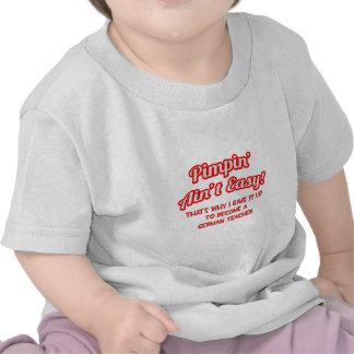 Pimpin Ain t Easy German Teacher T-shirt