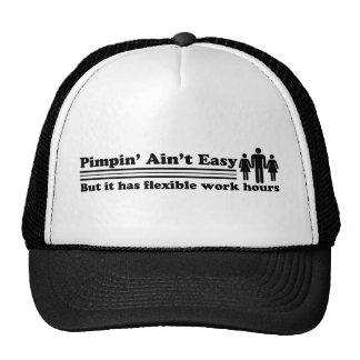 Pimpin Ain t Easy Hat