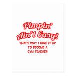 Pimpin' Ain't Easy .. Gym Teacher Postcards