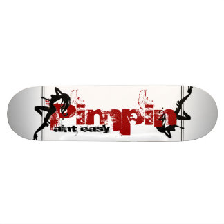 Pimpin Aint Easy Skateboard Decks