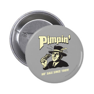 Pimpin': Ho Sale 6 Cm Round Badge