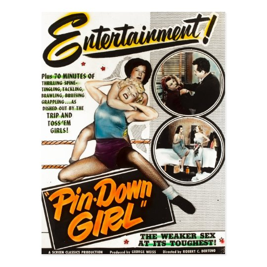 Pin Down Girl Vintage Lady Wrestlers Movie Poster