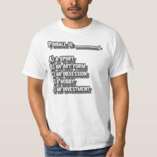 Pinball is... T-Shirt