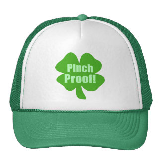 Pinch Proof! Hats