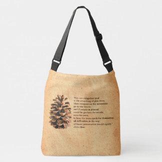 Pine Cone And John Muir Quote Crossbody Bag