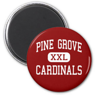 Pine Grove - Cardinals - Middle - Pine Grove Fridge Magnet
