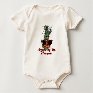 Pineapple vacations. Humor print Baby Bodysuit