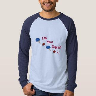 ping pong, Do, Dare?... T-shirt