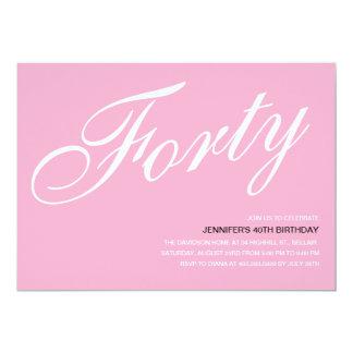 "Pink 40th Birthday Invitations 5"" X 7"" Invitation Card"