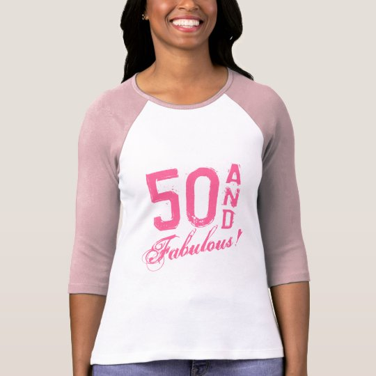 Pink 50 and fabulous! Birthday t shirt for